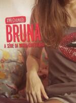 ME CHAMA DE BRUNA