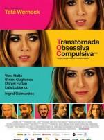 TOC – TRANSTORNADA, OBSESSIVA, COMPULSIVA